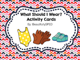 What Should I Wear? Task Cards