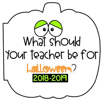 What Should My Teacher Be For Halloween? Class Book