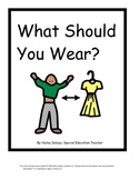 What Should You Wear?: Interactive Book for Kids with Autism