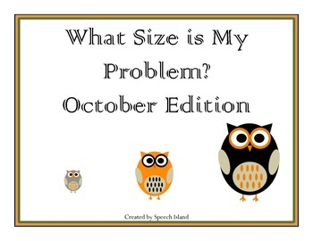 What Size is my Problem: October Edition