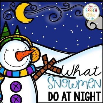 What Snowmen Do At Night