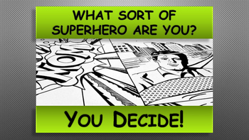 What Sort Of Superhero Are You?