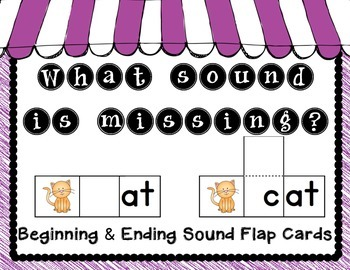 What Sound is Missing: Beginning & Ending Sound Flap Cards
