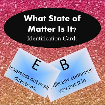 What State of Matter Is It?  (Identification Cards)