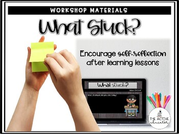 What Stuck? Math & Reading Debrief Slides (EDITABLE versions included)!