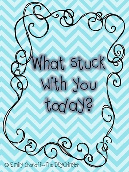 What Stuck With You Today?