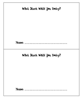 What Stuck With You Today? Exit Slip  (Balanced Literacy, Common Core)