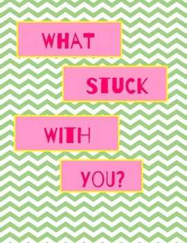 What Stuck with You?