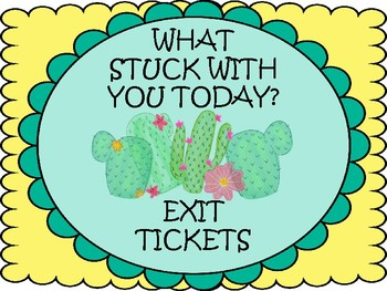 What Stuck with you today?   EXIT TICKETS