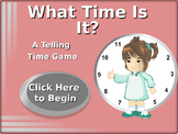 What Time Is It? A Telling  Time Game