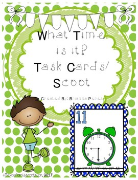 What Time Is It? Task Cards/Scoot for First Grade