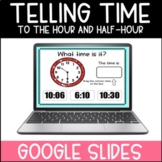 Telling Time to the Hour and Half Hour   Google Slides