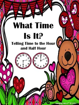 What Time Is It?  Time to the Hour and Half Hour