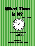 What Time Is It? A telling time activity