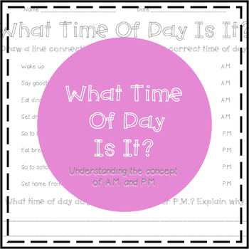 What Time Of Day Is It? Telling Time FREEBIE