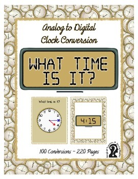 What Time is It? Analog to Digital Clock Conversions ~ Self-Teaching
