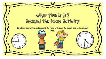 What Time is It? Around the Room Activity
