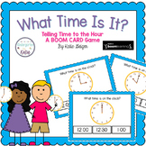 What Time is it? BOOM CARDS Time to the Hour