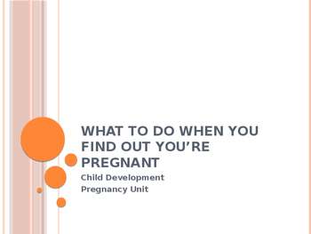 What To Do When You Find Out You're Pregnant for Child Development FACS
