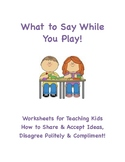 Language for Play (Joining In, Sharing/Accepting Ideas, Po