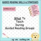 What To Teach During Guided Reading Groups: Skills & Strat
