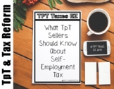 What TpT Sellers Should Know about Self-Employment Tax including a Spreadsheet