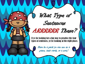What Type of Sentences Arrr These? A Game or Task Card Pack!
