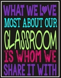 What WE Love Most About Our Classroom Poster