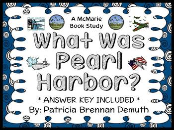 What Was Pearl Harbor? (Brennan Demuth) Book Study / Comprehension (28 pages)
