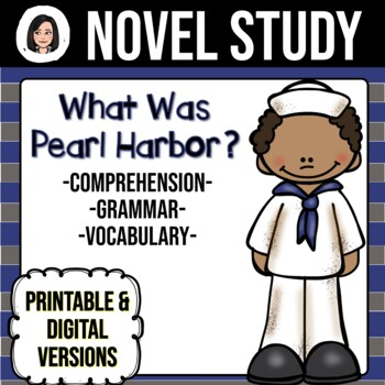 What Was Pearl Harbor? *NO-PREP* Novel Study