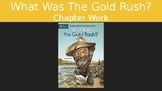 What Was The Gold Rush? Chapter work
