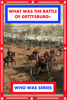What Was the Battle of Gettysburg? Book Unit