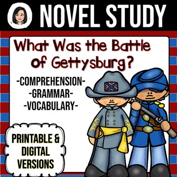 What Was the Battle of Gettysburg? *NO-PREP* Novel Study