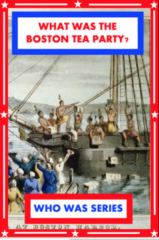What Was the Boston Tea Party? Book Unit