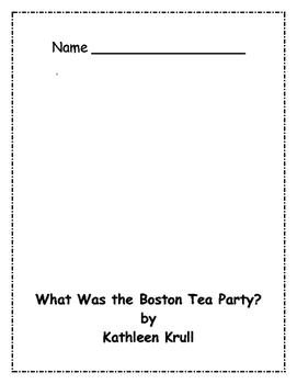 What Was the Boston Tea Party? Comprehension Packet