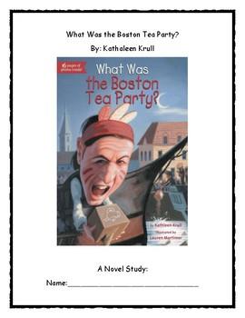 What Was the Boston Tea Party? Novel Study