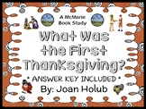 What Was the First Thanksgiving? (Joan Holub) Book Study  (33 pages)