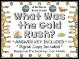 What Was the Gold Rush? (Joan Holub) Book Study / Comprehension  (29 pages)