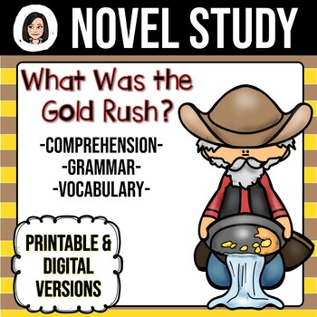 What Was the Gold Rush? *NO-PREP* Novel Study