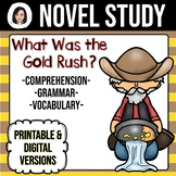 What Was the Gold Rush? *NO-PREP* Novel Study Distance Learning