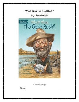 What Was the Gold Rush? Novel Study