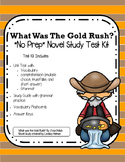 What Was the Gold Rush? NO-PREP Unit Test Kit