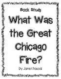 What Was the Great Chicago Fire? Book Study