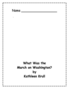 What Was the March on Washington? Comprehension Packet