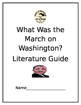 What Was the March on Washington Literature Guide