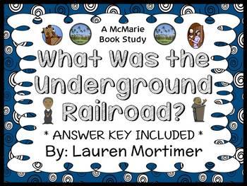 What Was the Underground Railroad? (Lauren Mortimer) Book Study / Comprehension