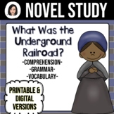 What Was the Underground Railroad? *NO-PREP* Novel Study