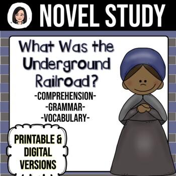 What Was the Underground Railroad? *NO-PREP* Novel Study
