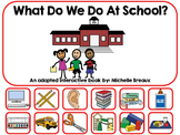 What We Do At School- A Back to School Adapted Book {Autism, SPED, SLP}