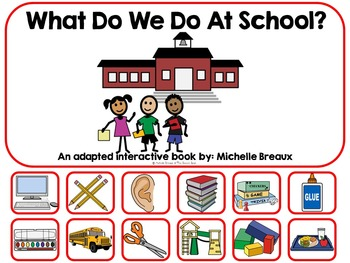 What We Do At School- A Back to School Adapted Book {Autis